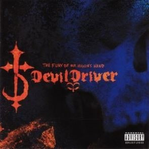devildriver - the fury of our makers hand - (nac)