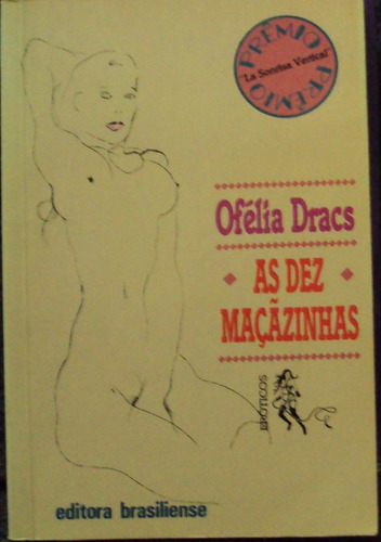 dez maçazinhas ofélia dracs frete gratis