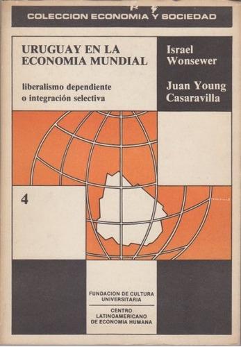 dg- uruguay en la economía mundial - i. wonsewer - ed. fcu