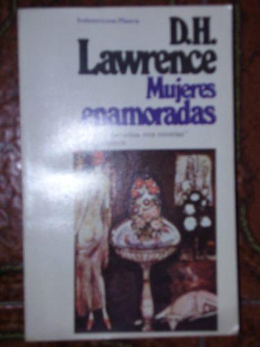 d.h. lawrence - mujeres enamoradas.