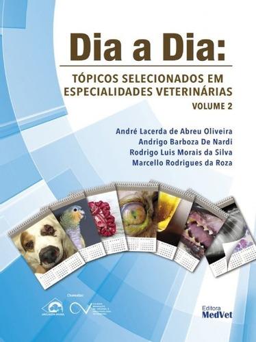 dia a dia tópicos selecionados em especialidades veterinária