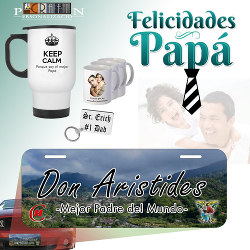 dia del padre | father's day | placa -carro | taza | llavero