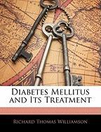 diabetes mellitus and its, richard thomas williamson