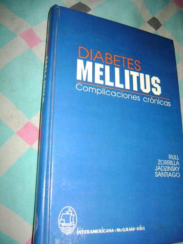 diabetes mellitus complicaciones cronicas rull zorrilla