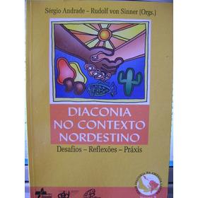 Diaconia No Contexto Nordestino Sérgio Andrade D3