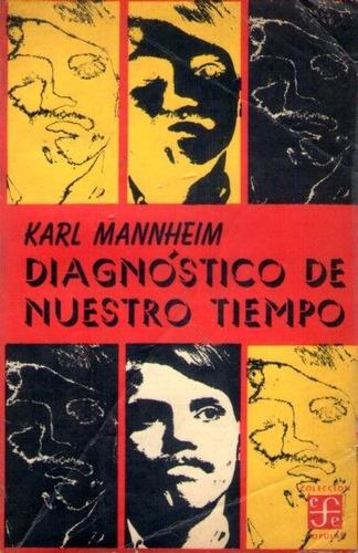 diagnóstico de nuestro tiempo karl mannheim