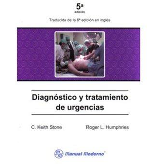 diagnóstico y tratamiento de urgencias - c. keith stone y ro