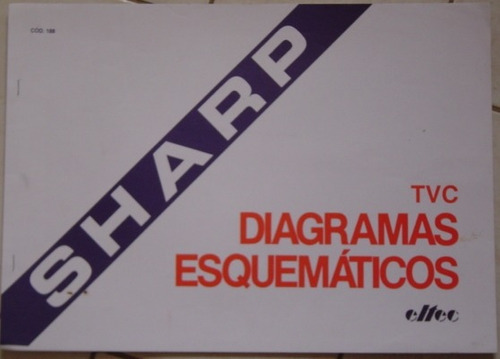 diagramas esquemáticos sharp - cod. 188 - eltec.