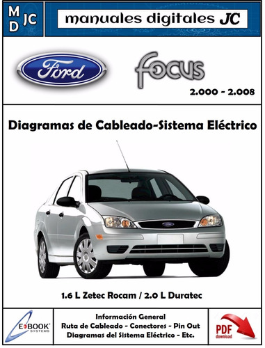 Diagramas Sistema Electrico Ford Focus 2000-2008 Original
