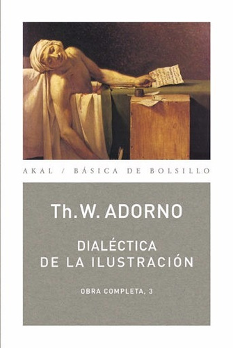 dialectica de la ilustracion - adorno obra completa 3 - akal