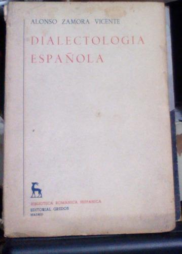 dialectologia española alonso zamora vicente editorial gred
