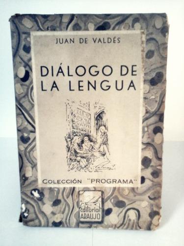 diálogo de la lengua - juan de valdés