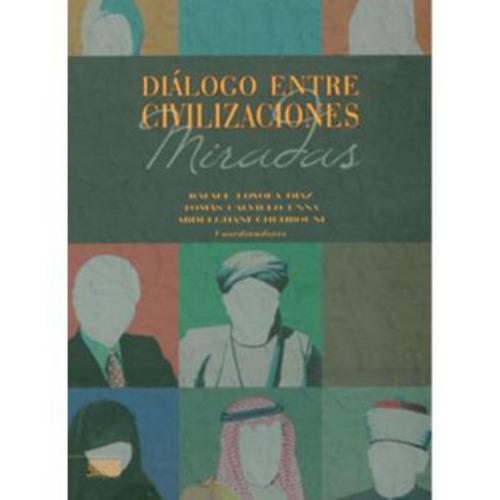 diálogo entre civilizaciones - varios autores