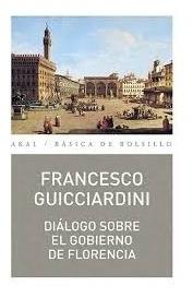 diálogo sobre el gobierno de florencia - francesco guicciard