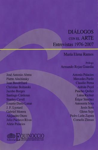 diálogos con el arte entrevistas 1976-2007 / maría e. ramos