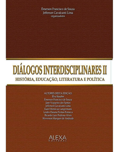 diálogos interdisciplinares ii - história, educação, literat