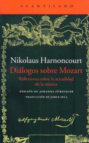 dialogos sobre mozart de  nikolaus  harnoncourt