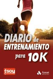 diario de entrenamiento para 10 km.(libro atletismo)