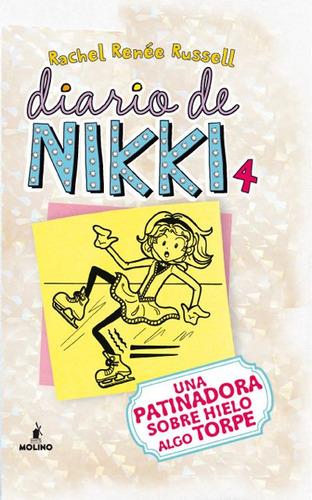 diario de nikki 4: una patinadora sobre hielo algo torpe(lib