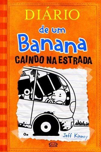 diario de um banana, v.9 - caindo na estrada, kinney, jeff