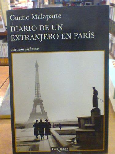 diario de un extranjero en paris. malaparte, curzio, tusquet