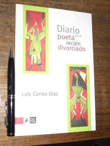 diario de un poeta recién divorciado correa-díaz  como nuevo
