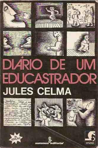 diário educastrador jules celma pedagogia fracasso escolar