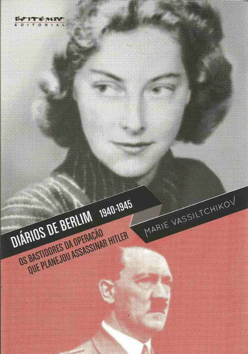 diários de berlim, 1940  1945 os bastidores