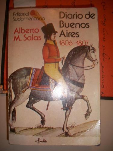 diarios de buenos aires 1806-1807 / alberto salas   z3