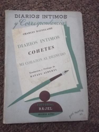 diarios íntimos cohetes corazón al desnudo baudelaire 1943