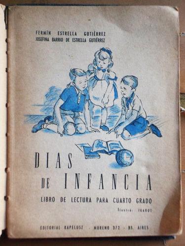 días de infancia (libro para cuarto grado) / ed. 1957
