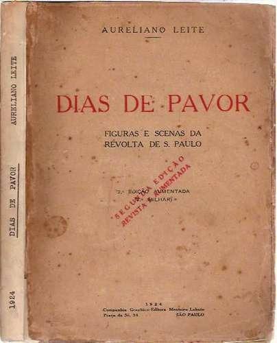 dias de pavor a leite revolução paulista 1924 tenentista