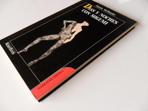 días y noches con migumi patrick mcmurphy literatura erótica