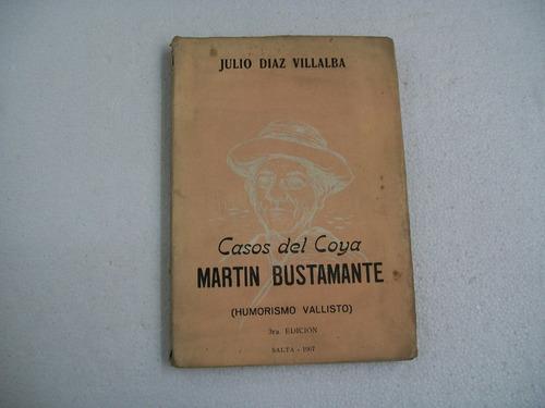 diaz villalba casos del coya martin bustamante - humor