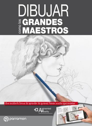 dibujar como los grandes maestros(libro pintura)