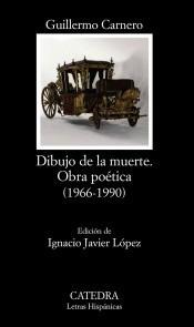dibujo de la muerte : obra poética (1966-1990)(libro poesía)
