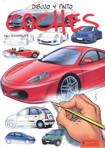 dibujo y pinto coches, pau rodriguez, hispano europea