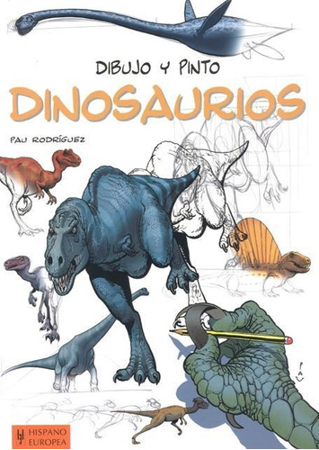 dibujo y pinto dinosaurios, pau rodriguez, hispano europea
