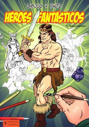 dibujo y pinto héroes fantásticos, hispano europea