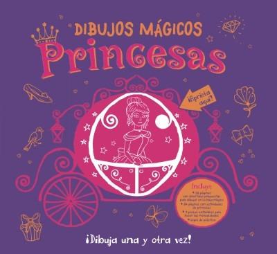 dibujos mágicos. princesas(libro infantil y juvenil)