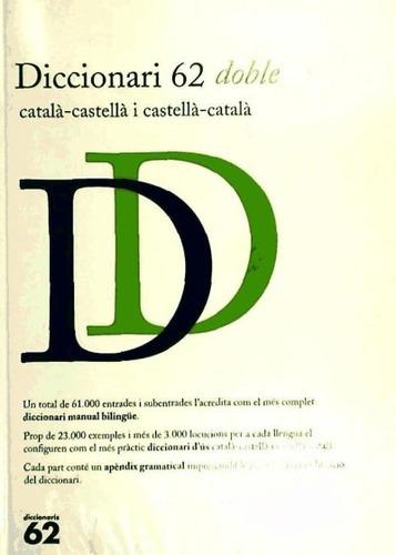 diccionari 62 doble català-castellà i castellà-català(libro