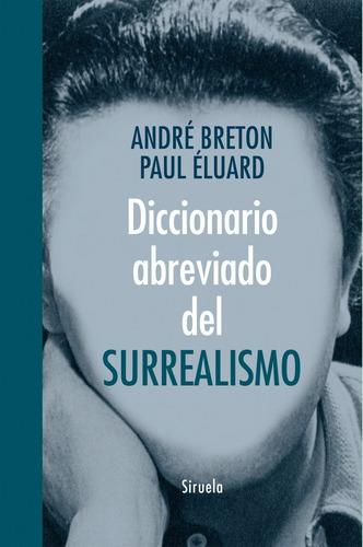 diccionario abreviado del surrealismo de breton andre eluard