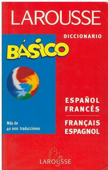 Diccionario B U00e1sico Larousse Espa U00f1ol  Francais