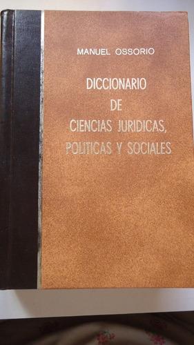 diccionario ciencias jurídicas manuel osorio 100% original.