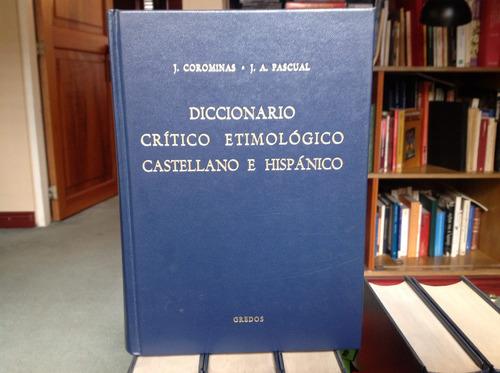 diccionario crítico etimológico castellano e hispánico.