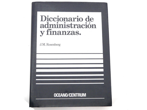 diccionario de administracion y finanzas, jm rosenberg
