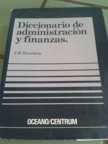 diccionario de administracion y finanzas/j.m rosenberg