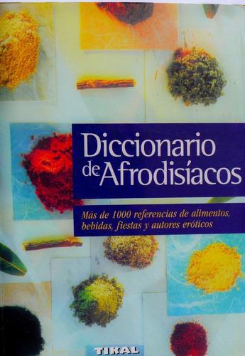 diccionario de afrodisíacos más de 1000 referencias