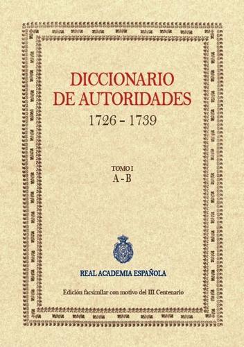 diccionario de autoridades 1726 1739 6 tomos de j de j edito
