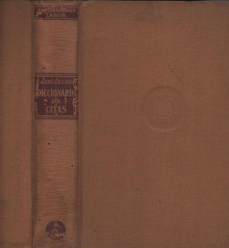diccionario de citas. cesáreo goicoechea romano (dicc)